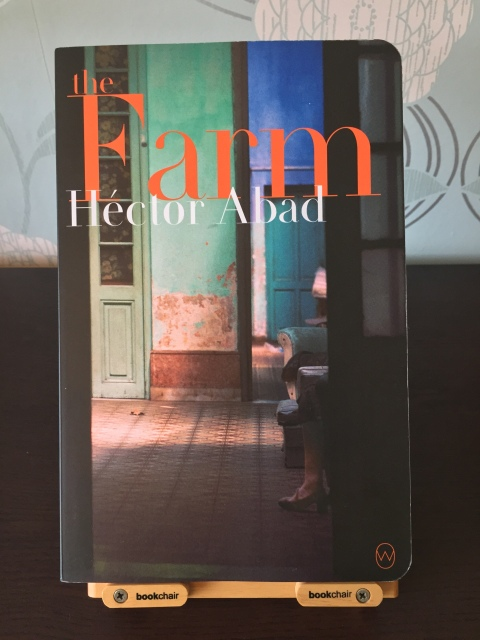 The Farm - Hector Abad