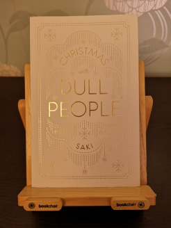 Christmas with Dull People - Saki