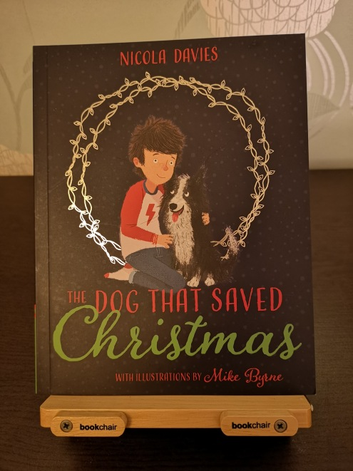 The Dog that Saved Christmas - Nicola Davies