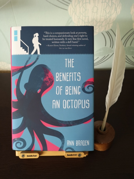 A photo of the book The Benefits of Being an Octopus by Ann Braden