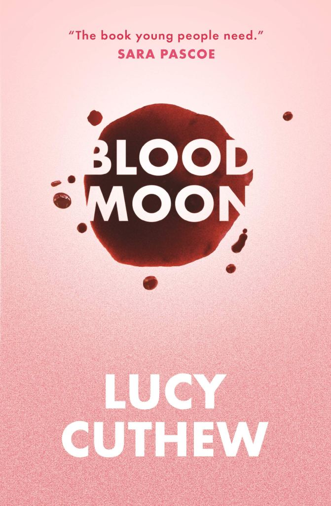 The cover for Blood Moon by Lucy Cuthew has a pink gradient background. There is a splodge of blood in the middle with the book title through it. The authors name is in white text at the bottom.