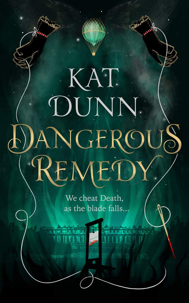 Dangerous Remedy - Kat Dunn