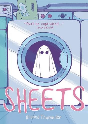 This cover is cartoon drawn and shows a ghost in a washing machine. The book is called Sheets and is by Brenna Thummler.